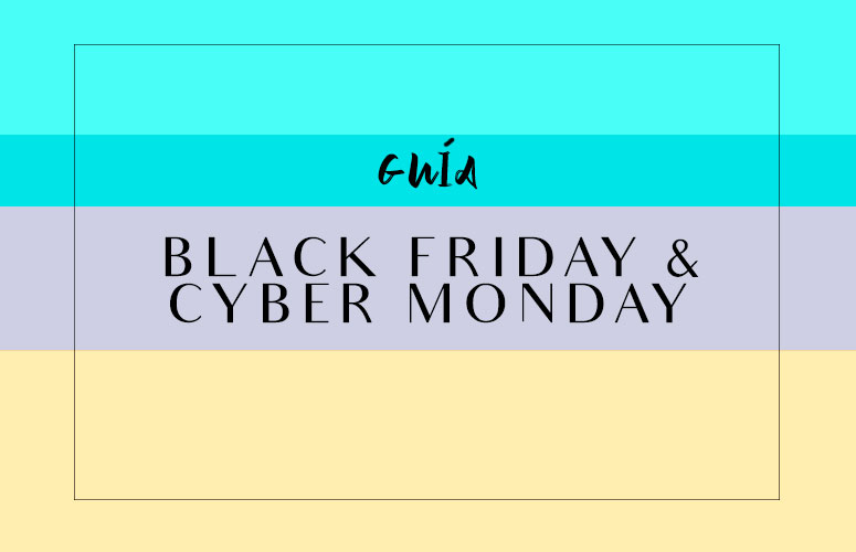 Guía Black Friday + Cyber Monday 2016